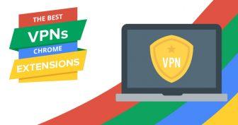 Chrome專用的最佳VPN插件 [2017年更新]