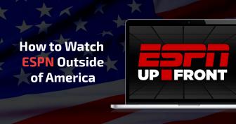 如何在美國境外收看ESPN