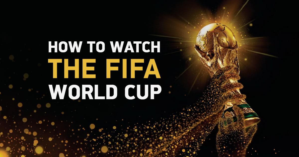 2018 FIFA 러시아월드컵을전세계어디서나시청할수있는 6가지방법