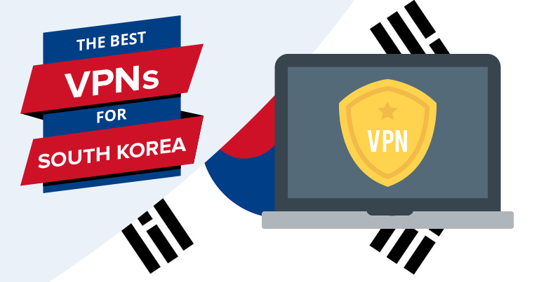 Best VPNs for South Korea