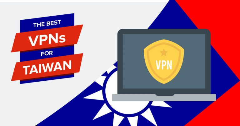 The Best VPNs for Taiwan