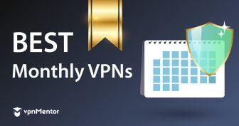 七月 2020:5款最佳月付VPN(便宜又好用)